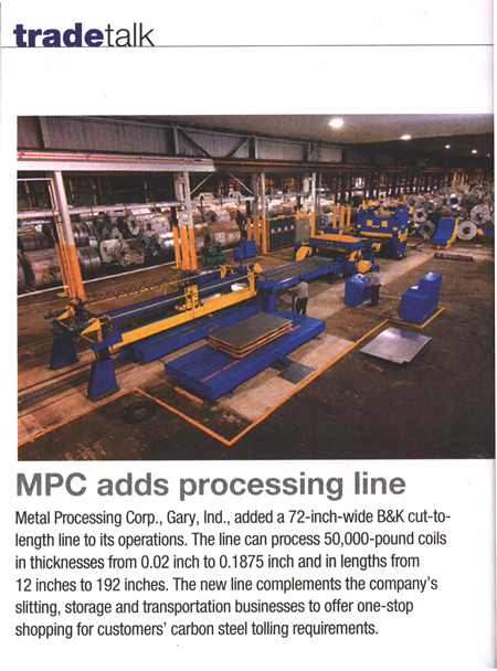 "B&K® adds 72"" cut to length line to MPC's Gary In. plant"